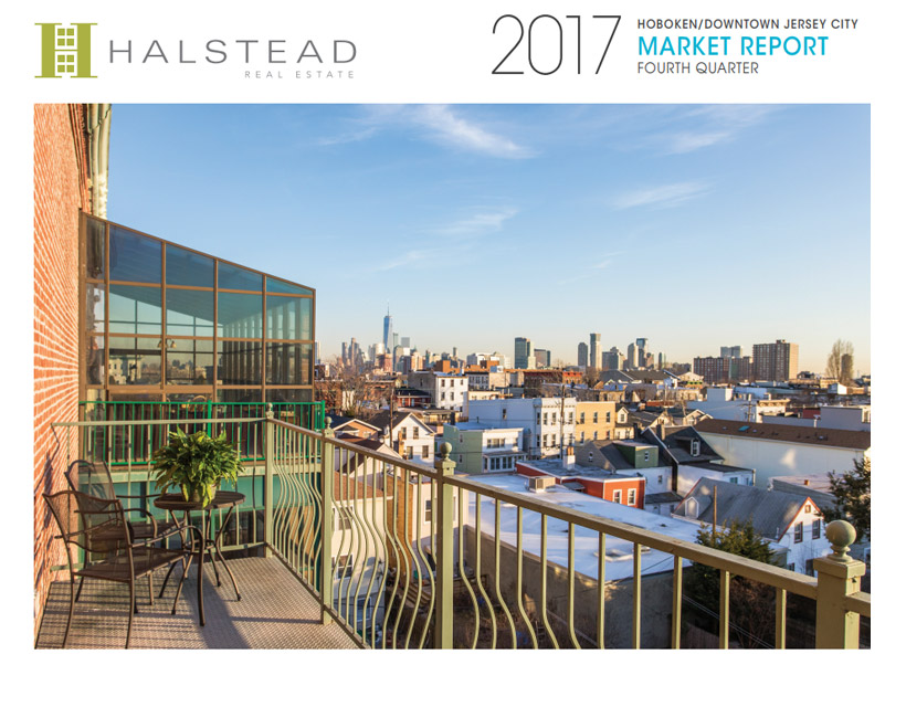 New Jersey: Hoboken / Downtown Jersey City Quarterly Report, 4th Quarter 2017